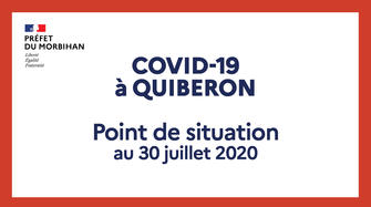 COVID-19 à Quiberon // Point de situation au 30 juillet 2020