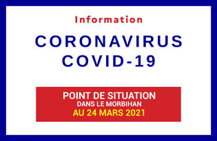Point de situation du coronavirus en Bretagne au 24 mars 2021