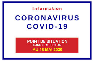 Point de situation sur le Coronavirus en Bretagne au 18 mai